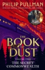 The Secret Commonwealth: The Book of Dust Volume Two - eBook
