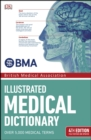 BMA Illustrated Medical Dictionary : 4th Edition Fully Revised and Updated - eBook