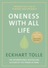 Oneness With All Life : Awaken to a life of purpose and presence with the Number One bestselling spiritual author - Book