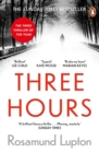 Three Hours : The Electrifying New Novel from the Sunday Times Bestselling Author of 'Sister' - eBook