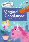 Ben and Holly's Little Kingdom: Magical Creatures Sticker Activity Book - Book