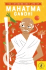 The Extraordinary Life of Mahatma Gandhi - eBook