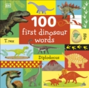 100 First Dinosaur Words - Book