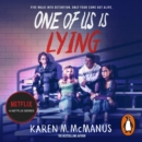 One Of Us Is Lying : the bestselling thriller - eAudiobook