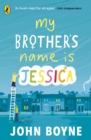 My Brother's Name is Jessica - Book