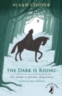 The Dark is Rising : The Dark is Rising Sequence - Book