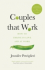 Couples That Work : How To Thrive in Love and at Work - Book