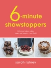 Six-Minute Showstoppers : Delicious bakes, cakes, treats and sweets - in a flash! - Book