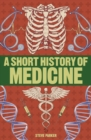 A Short History of Medicine - Book