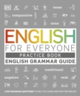 English for Everyone English Grammar Guide Practice Book : English language grammar exercises - Book