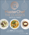 MasterChef The Classics with a Twist - eBook
