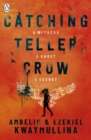 Catching Teller Crow - eBook