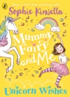 Mummy Fairy and Me: Unicorn Wishes - Book