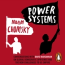 Power Systems : Conversations with David Barsamian on Global Democratic Uprisings and the New Challenges to U.S. Empire - eAudiobook