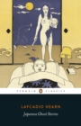 Japanese Ghost Stories : Penguin Classics - eBook