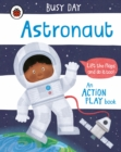 Busy Day: Astronaut : An action play book - Book