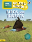 Do You Know? Level 1 - BBC Earth Birds and Insects - Book