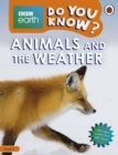 Do You Know? Level 2 - BBC Earth Animals and the Weather - Book