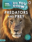 Do You Know? Level 4 - BBC Earth Predators and Prey - Book