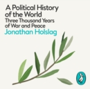 A Political History of the World : Three Thousand Years of War and Peace - eAudiobook