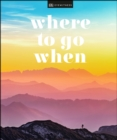 Where To Go When - Book