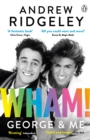 Wham! George & Me - eBook