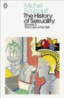 The History of Sexuality: 3 : The Care of the Self - Book