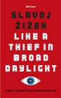 Like A Thief In Broad Daylight : Power in the Era of Post-Humanity - eAudiobook