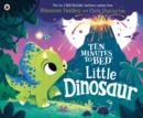 Ten Minutes to Bed: Little Dinosaur - Book