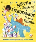 Never Teach a Stegosaurus to Do Sums - eBook