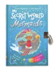 My Secret World of Mermaids : lockable story and activity book - Book