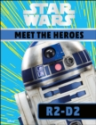 Star Wars Meet the Heroes R2-D2 - Book