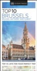DK Eyewitness Top 10 Brussels, Bruges, Antwerp and Ghent - eBook