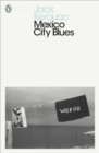 Mexico City Blues - eBook