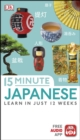 15-Minute Japanese : Learn in just 12 weeks - eBook
