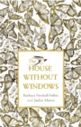 The House Without Windows - Book