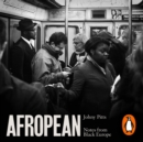 Afropean : Notes from Black Europe - eAudiobook