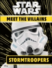 Star Wars Meet the Villains Stormtroopers - Book