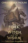 The Fork, the Witch, and the Worm : Tales from Alagaesia Volume 1: Eragon - Book