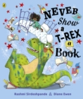 Never Show A T-Rex A Book! - eBook