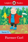 Farmer Carl - Ladybird Readers Starter Level 15 - Book