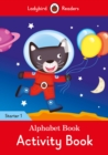 Alphabet Book Activity Book - Ladybird Readers Starter Level 1 - Book