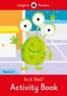 Is it Nat? Activity Book - Ladybird Readers Starter Level 2 - Book