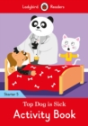 Top Dog is Sick Activity Book - Ladybird Readers Starter Level 5 - Book