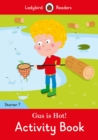 Gus is Hot! Activity Book - Ladybird Readers Starter Level 7 - Book