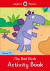 Big Bad Bash Activity Book - Ladybird Readers Starter Level 11 - Book