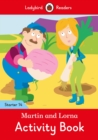 Martin and Lorna Activity Book - Ladybird Readers Starter Level 14 - Book