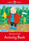 Farmer Carl Activity Book - Ladybird Readers Starter Level 15 - Book