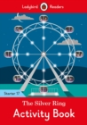 The Silver Ring Activity Book - Ladybird Readers Starter Level 17 - Book
