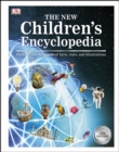The New Children's Encyclopedia : Packed with Thousands of Facts, Stats, and Illustrations - eBook